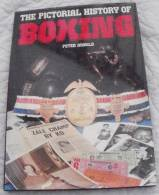 Peter ARNOLD The Pictorial History Of Boxing - Altri