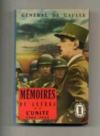 - MEMOIRES DE GUERRE 2 . L'UNITE . PAR GENERAL DE GAULLE . LE LIVRE DE POCHE HISTORIQUE N°391/392 . 1968 - Französisch
