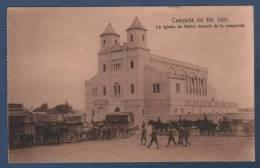 MILITARES - CP CAMPAÑA DEL RIF 1921 - LA IGLESIA DE NADOR DESPUES DE LA OCUPACION - Otras Guerras