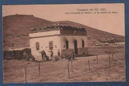 MILITARES - CP CAMPAÑA DEL RIF 1921 - CASA CONVERTIDA EN BLOCKAO EN LAS AFUERAS DE NADOR - Otras Guerras