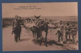 MILITARES - CP CAMPAÑA DEL RIF 1921 - TRANSPORTE DE HERIDOS AL HOSPITAL DE SANGRE - Otras Guerras