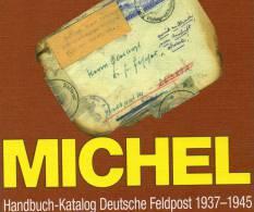 Handbuch Feldpost 1937-45 MICHEL 2010 New 70€ Besatzungszeit Feld-Post III.Reich Catalogue Of Germany 978-3-87858-156-7 - Télécartes
