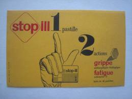 Buvard Pharmacie Stop Ill Pastilles Grippe Fatigue Sida Paris - Collezioni & Lotti