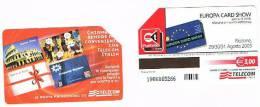 TELECOM ITALIA - C.& C. F3780  -   2003, RICCIONE, EUROPA CARD SHOW       -  USATA - Public Special Or Commemorative