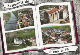 SAINT-DENIS-DE-PILE - Gironde    Multi Vues (chateau,église,ville,et Bords De L'Isle). - Other Municipalities