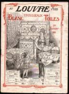 CATALOGUE AU LOUVRE - PARIS - TROUSSEAUX, BLANC, TOILES - Janvier 1919 - Fashion