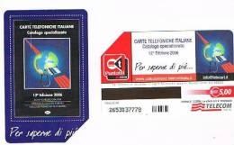 TELECOM ITALIA - C. & C. F4179  -  2006, 13^ EDIZIONE CATALOGO C&C  -  USATA - Italia