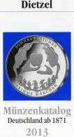 Dietzel Deutschland Münzen-Katalog 2013 Neu 6€ Für Münzen Ab 1871+Numisbriefe DR BRD DDR Saar Coins Catalogue Of Germany - Vieux Papiers