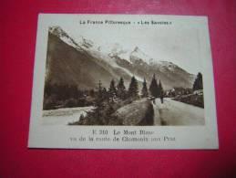 IMAGE DE  LA VACHE QUI RIT LA FRANCE PITTORESQUE LES SAVOIES E 310 LE MONT BLANC VUE DE LA ROUTE DE CHAMONIX AU PRAZ - Old Paper