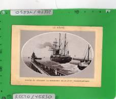 LE HAVRE SORTIE DU STEAMER GRAND CHOIX PHOTOGRAPHIE - Visitenkarten