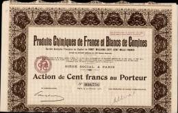 PRODUITS CHIMIQUES DE FRANCE ET BLANCS DE COMINES _ ACTION DE CENT FRANCS AU PORTEUR _ 10.02.1931 - Industrie