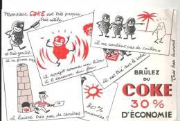 Buvard Monsieur COKE Est Très Propre, Très Utile Brûlez Du COKE  30% D'économie - Electricité & Gaz