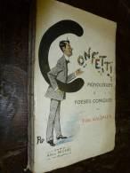 CONFETTI    Monologue Et Poésies Comiques Par Félix Galipaux - Poésie