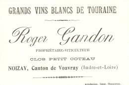 Grands Vins Blancs De Touraine  Roger Gandon Noizay Canton De Vouvray Imp.ambroise Gautron - Alimentaire