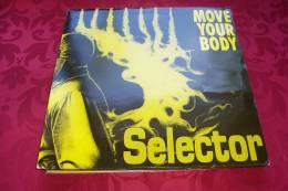 SELECTOR °  MOVE YOUR BODY - 45 Rpm - Maxi-Singles