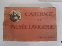 Cahier Carthage Et Musée Lavigerie - Livres & Catalogues