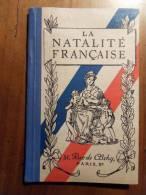LA  NATALITE  FRANCAISE  1928 - 1901-1940