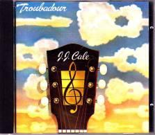 """J.J. Cale - """"  Troubadour  """" - 12 Titres . - Rock"""