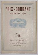 Prix-Courant Décembre 1943 -  Edouard Berck - Catalogues De Maisons De Vente