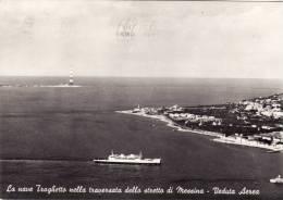 MESSINA  / La Nave Traghetto Nella Traversata Dello Stretto Di Messina - Veduta Aerea _ Viaggiata - Messina