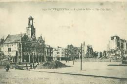 02 - SAINT-QUENTIN - L'Hôtel De Ville - The City Hall (Guerre 1914-18 - L.C.H., Visé Paris, 1059) - Saint Quentin