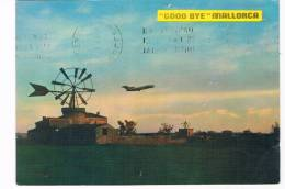 ES1020 ;   MALLORCA : Good Bye -( With Airplane And Windmill) - Mallorca