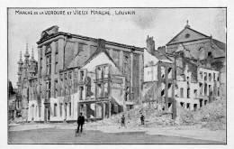 LEUVEN - LOUVAIN - WW1 - VIEUX MARCHE - Leuven