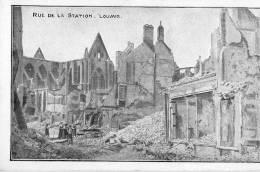 LEUVEN - LOUVAIN - WW1 - RUE DE LA STATION - Leuven
