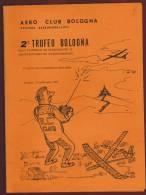 AEREO CLUB DI BOLOGNA  - SEZ. AEREOMODELLISMO - PIEGO PUBBLICITARIO  2 TROFEO BOLOGNA - 5 PROVA CAMPIONATO ITALIANO - Documenti Storici