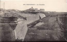 Cpa Perpignan, La Citadelle - Perpignan