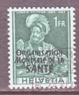 Switzerland 5 O 19   (o)    WHO   ORG. MONDIALE De La  SANTE - Dienstzegels