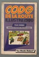 1980 Code De La Route Illustré 200 Pages - Auto