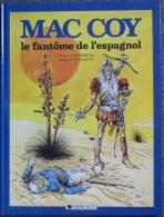 Palacios - Mac Coy Tome 16 - Le Fantome De L´espagnol - BD EO - Mac Coy