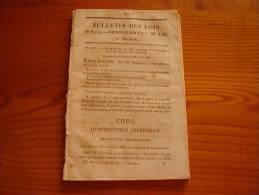 Gros Bulletin Des Lois : Texte Officiel Du Code D'Instruction Criminelle : Police Judiciaire, Garde Champêtre, Plainte. - Decretos & Leyes