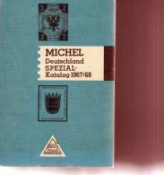CATALOGUE MICHEL: DEUTSCHLAND SPEZIAL-CATALOG 1967-68 - Allemagne