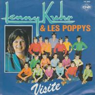 """* 7"""" *  LENNY KUHR & LES POPPYS - VISITE (Holland 1980) - Vinylplaten"""