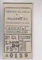Biglietto Ferroviario Palermo Canicattì Roccapalumba Alia 1.6.1952 - Treni