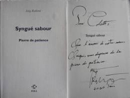 Atiq RAHIMI - Syngué Sabour - Signé / Signed / Dédicace /autographe - Livres Dédicacés