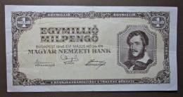 Banknote Papermoney Ungarn Magyar Gebraucht 1 Million Pengö 1946 Gebr. - Hungary