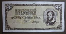 Banknote Papermoney Ungarn Magyar Gebraucht 1 Million Pengö 1946 - Hungary
