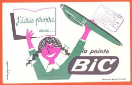 """Buvard  """"  J´ecris Propre Avec La Vraie Pointe Bic  """"  Fille - Tampon Jullien Chaumont ( 52 ) - Papeterie"""