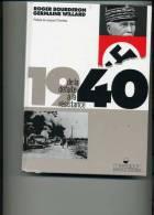 1940 DE LA DEFAITE  A LA  RESISTANCE  FORMAT 17X23   241 PAGES  LIVRE  NEUF NOMBREUSES ILLUSTRATIONS - Boeken