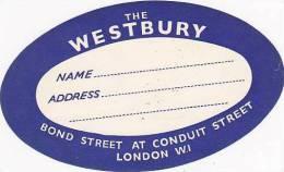 ENGLAND LONDON WESTBURY HOTEL VINTAGE LUGGAGE LABEL - Hotel Labels