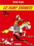 Les Aventures De Lucky Luke °°°°le Pony Express - Lucky Luke