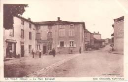 LA VILLE - La  Place Principale - Francia