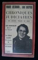 CHRONIQUES JUDICIAIRES PROCES Marie BESNARD 1954 Ses Secrets... - Histoire