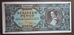Banknote Papermoney Ungarn Magyar Gebraucht 100000 Pengö 1945 - Hungary