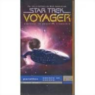 STAR TREK  °°°°  Voyager  °°°° Explorer Nouvelle Frontier °°° 1.2 Parallax / Encore Et Encore - Sciences-Fictions Et Fantaisie