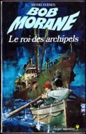 Bob Morane - Le Roi Des Archipels - Henri Vernes - Pocket Marabout 1072 / 81 - Books, Magazines, Comics