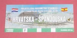 CROATIA : SPAIN - 2000. Football Match Ticket Soccer Billet Foot Fussball Calcio Biglietto Billete Espana Futbol - Tickets - Entradas